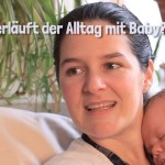 Wie verläuft der Alltag mit Baby?